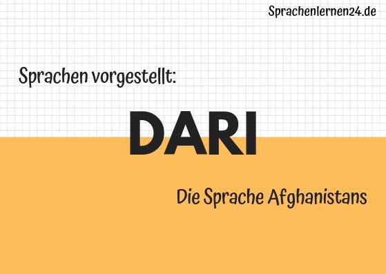 Sprachen vorgestellt Dari - Die Sprache Afghanistans