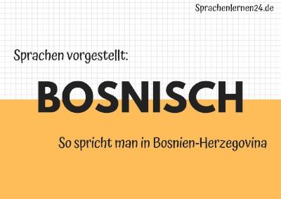 Sprachen vorgestellt Bosnisch