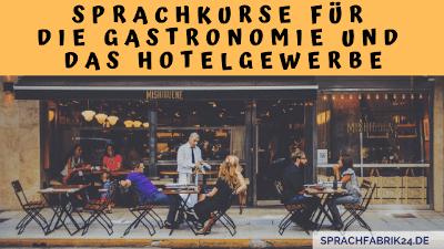 Sprachkurse fuer die Gastronomie und das Hotelgewerbe