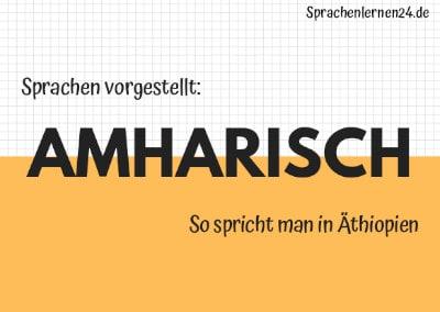 Sprachen vorgestellt Amharisch Sprache Äthiopiens