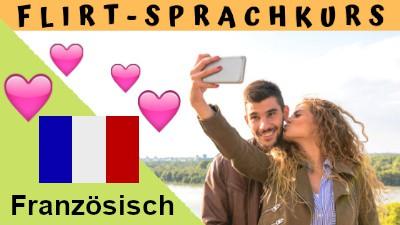 Französisch-Flirtsprachkurs