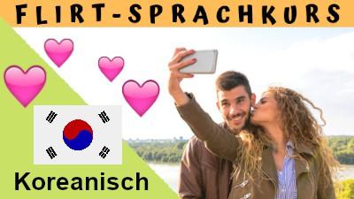 Koreanisch-Flirtsprachkurs
