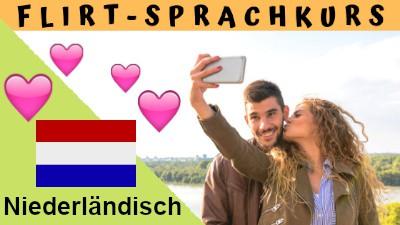 Niederländisch-Flirtsprachkurs