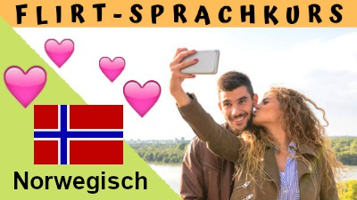 Norwegisch-Flirtsprachkurs