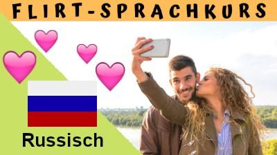 Russisch-Flirtsprachkurs