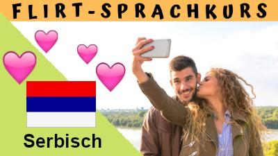 Flirten serbisch
