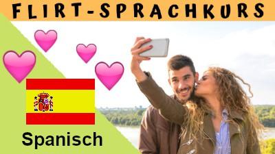 Spanisch-Flirtsprachkurs