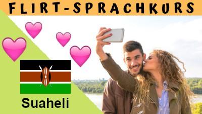 Suaheli-Flirtsprachkurs