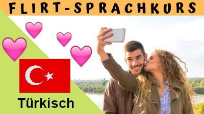 Türkisch-Flirtsprachkurs