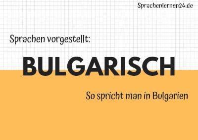 Bulgarisch - Sp spricht man in Bulgarien
