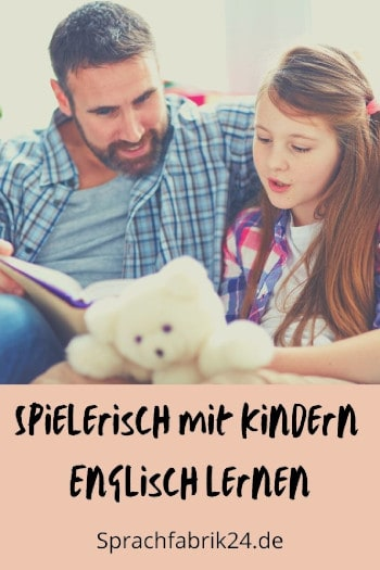 Spielerisch mit Kindern Englisch lernen Pinterest
