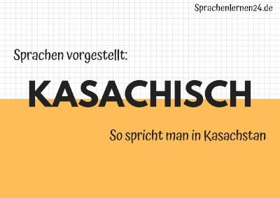 Kasachisch Die Sprache Kasachstans