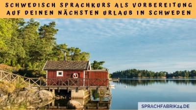 Schwedisch Sprachkurs für deinen Schwedenurlaub